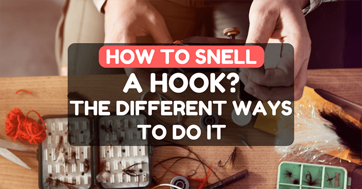 how to snell a hook