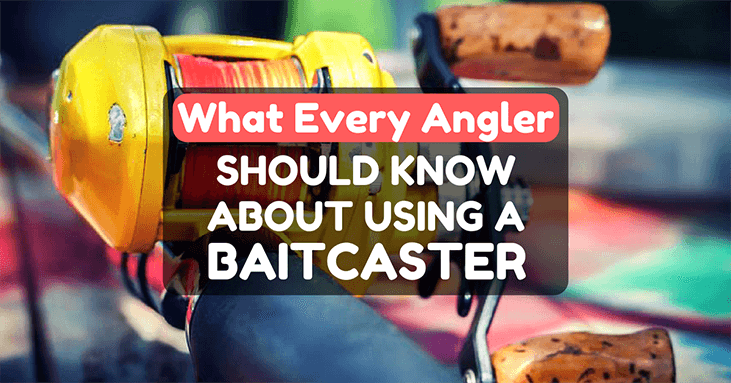 How To Use A BaitCaster